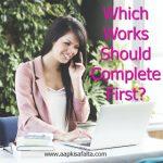 कौन से कार्य सबसे पहले करें? | Success Tips