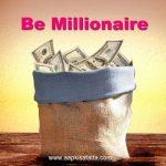 क्या आप करोड़पति बनना चाहते हैं? | Be Millionaire (Part-2)