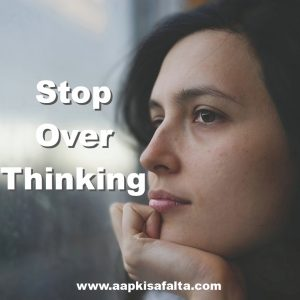 stop overthinking in hindi