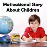 आप अपने बच्चों को क्या बनाना चाहते हो? | Moral Story