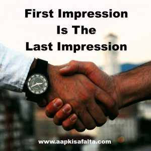first impression is the last impression in hindi