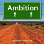 great ambition in life