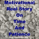 real story on time and patience in hindi