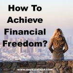 achieve financial freedom in hindi