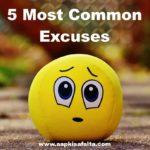 5 बहाने जो हमें सफल नहीं होने देते | Most Common Excuses