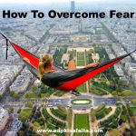 डर को काबू करने के 7 तरीके | How To Overcome Fear