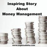 धन के सही उपयोग Inspiring Story On Money Management