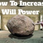 इच्छाशक्ति बढ़ाने के 7 तरीके Increase Your Willpower