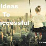 सफल होना है तो यह 5 कार्य जरूर करें Tips To Be Successful