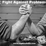 fight against problems hindi story