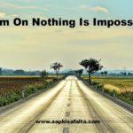तू सिर्फ चले चल Hindi Kavita On Nothing Is Impossible