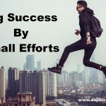 achieve goals by small efforts hindi