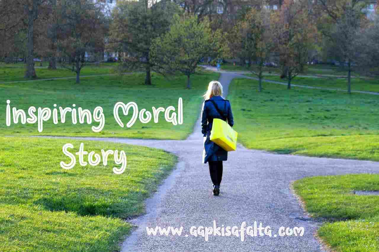 inspiring moral story hindi