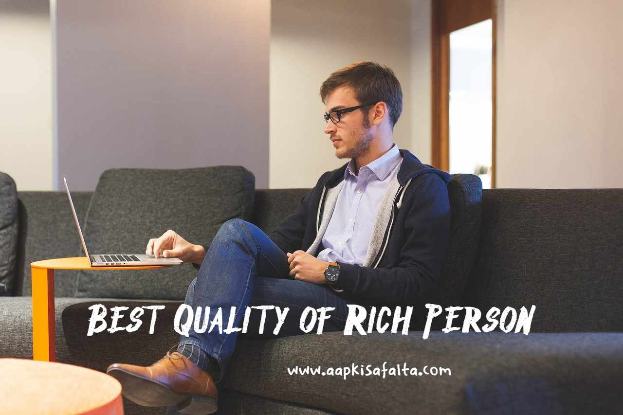 quality of rich person